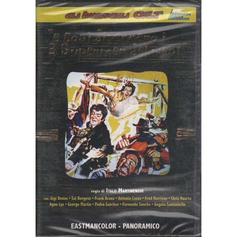 E Cosi Divennero i Tre Supermen del West DVD Martinenghi Italo Sigillato
