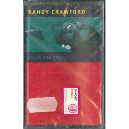 Randy Crawford MC7 Naked And True / WEA – 0630-10961-4 Sigillata