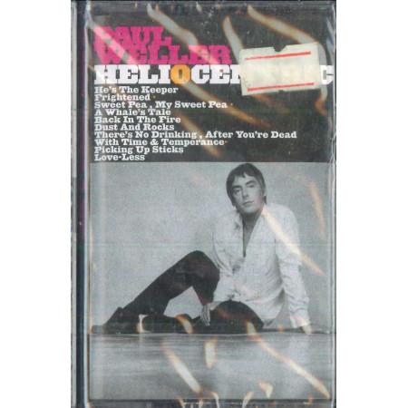 Paul Weller MC7 Heliocentric / Island Records ICT 8093 Sigillato 0731454239448