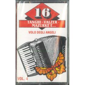AA.VV MC7 16 Tanghi • Valzer • Mazurke E Vol 6 4 / DKC 391 Sigillata