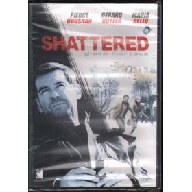 Shattered - Gioco Mortale DVD Maria Bello Pierce Brosnan Gerard Butler Sigillato