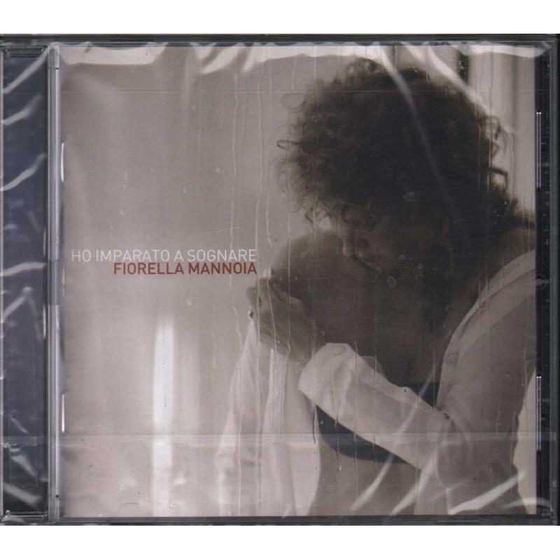 Fiorella Mannoia - CD Ho Imparato A Sognare Nuovo Sigillato 0886976261528