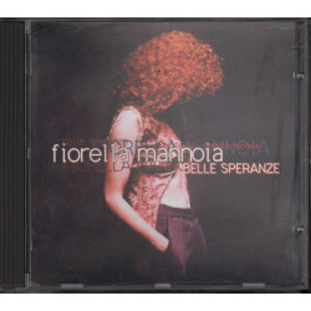 Fiorella Mannoia CD Belle Speranze / Bollino SIAE Bianco Nuovo 5099748917027