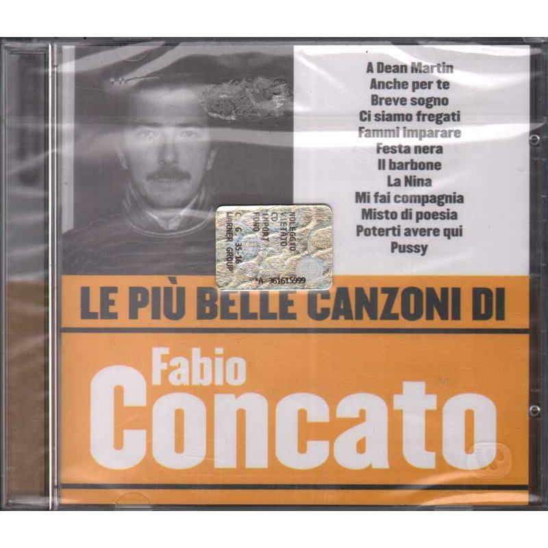 Fabio Concato CD Le Più Belle Canzoni Di Nuovo Sigillato 5050467989856
