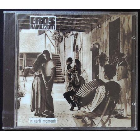 Eros Ramazzotti CD In Certi Momenti / DDD ZD 74502 Sigillato