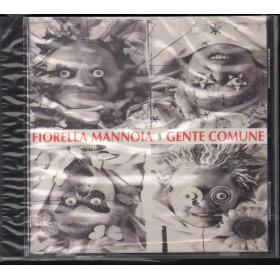Fiorella Mannoia CD Gente Comune / Harpo HAR 477692 2 Sigillato
