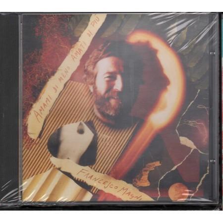 Francesco Magni CD Amami Di Meno Amati Di Piu' / RTI Music CKR 4504-2 Sigillato