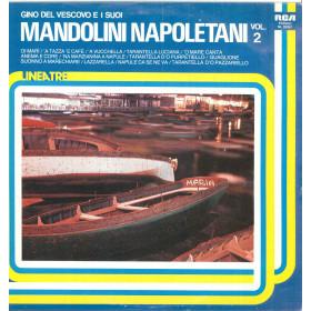 Gino Del Vescovo Lp E I Suoi Mandolini Napoletani Vol 2 / RCA NL 33357 Nuovo