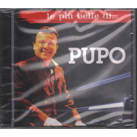 Pupo CD Le Piu' Belle Canzoni Di Pupo / RCA Sigillato 0886971159721