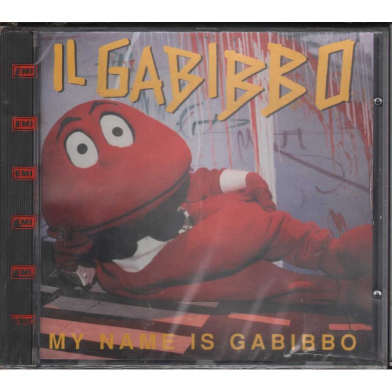 Gabibbo CD My Name is Gabibbo / Speedway EMI 090 7963322 Sigillato