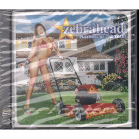 Zebrahead CD Playmate Of The Year Nuovo Sigillato 5099750099421