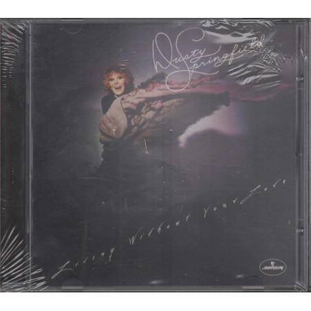 Dusty Springfield CD Living Without Your Love / Mercury 586 005-2 Sigillato