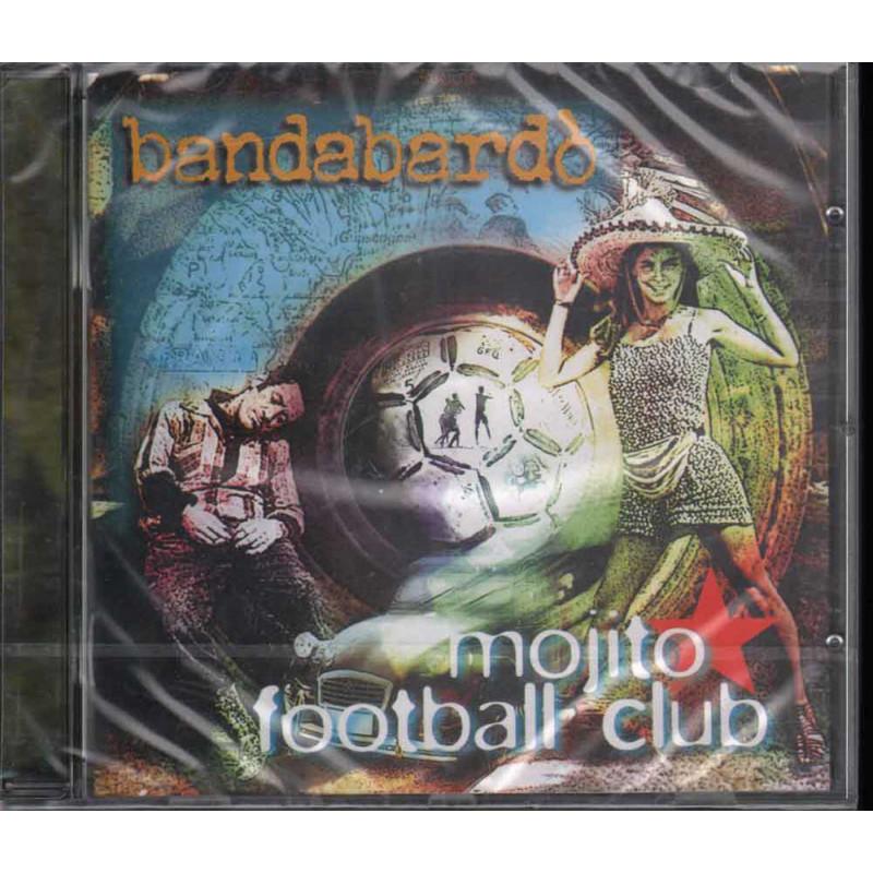 Bandabardo' CD Mojito Football Club / BMG Ricordi 74321732072 Sigillato