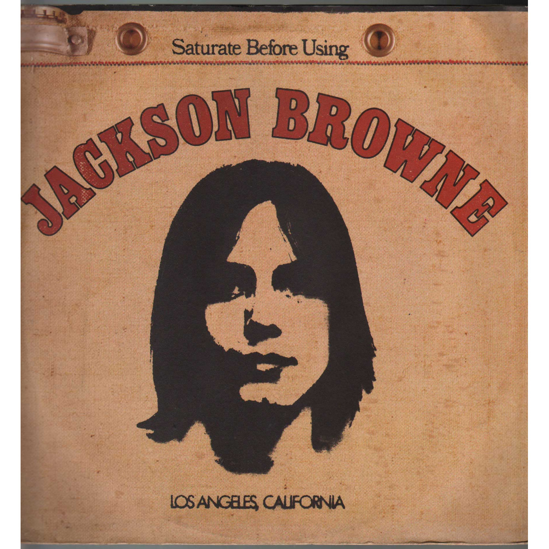 Jackson Browne Lp Vinile Saturate Before Using / Asylum W 53022 Nuovo
