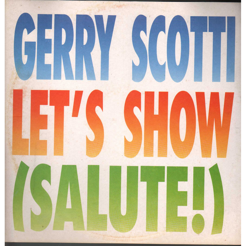 "Gerry Scotti Vinile 12"" Let's Show - Salute / Five FM 13844 Nuovo"
