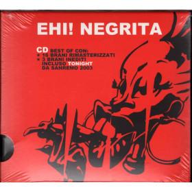 Negrita  CD Ehi! Negrita Slidepack Nuovo Sigillato 0602498743409