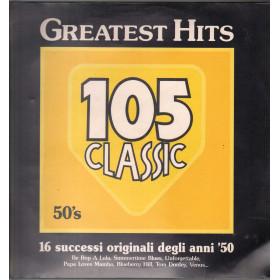 AAVV Lp Greatest Hits 105 Classic 16 Successi Originali Degli Anni '50 Sigillato