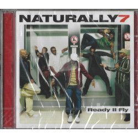 Naturally 7 CD Ready 2 Fly...