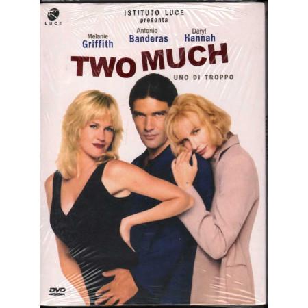 Two Much - Uno Di Troppo DVD A. Banderas / M. Griffith Istituto Luce Sigillato
