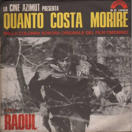 """Raoul - Musiche De Masi Vinile 45giri 7"""" Quanto Costa Morire / Cinevox Nuovo"""