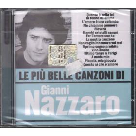 Gianni Nazzaro CD Le Piu' Belle Canzoni Di Nuovo Sigillato 5051011293122