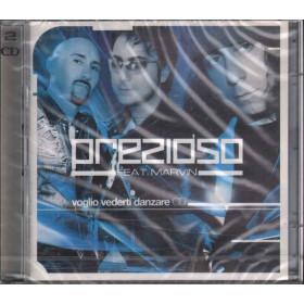 Prezioso Feat. Marvin 2 CD Voglio Vederti Danzare Nuovo Sigillato 5099751273622