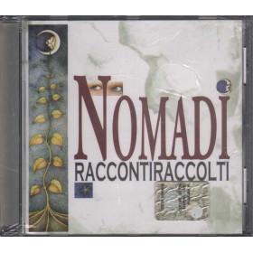 Nomadi CD Raccontiraccolti Nuovo Sigillato 5052498093526