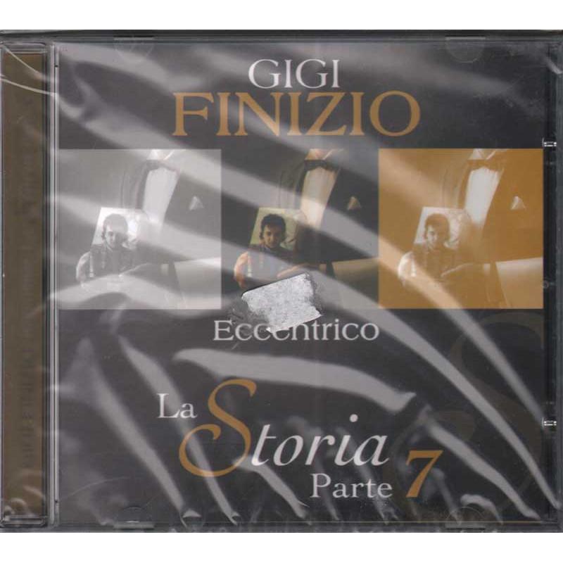 Gigi Finizio CD Eccentrico - La Storia Parte 7 Nuovo Sigillato 8024631800725