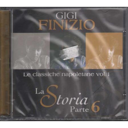 Gigi Finizio CD Le Classiche Napoletane Vol 1 La Storia 6 / Zeus Sigillato