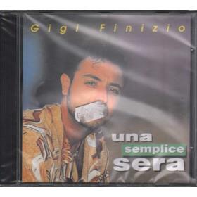 Gigi Finizio CD Una Semplice Sera Nuovo Sigillato 8024631807229