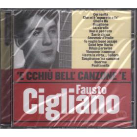 Fausto Cigliano CD 'E Cchiu' Bell' Canzone Nuovo Sigillato 5051011198625