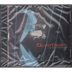 Quintorigo CD In Cattivita' Nuovo Sigillato 0044006477022