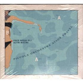 Piccola Orchestra Avion Travel CD Poco mossi gli altri bacini Sig. 3259130039320